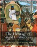 The Heritage of World Civilizations, Craig, Albert M. and Graham, William A., 020520757X