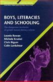 Boys, Literacies and Schooling : The Dangerous Territories of Gender-Based Literacy Reform, Rowan, Leonie and Bigum, Chris, 033520757X