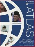 Atlas of Global Development, World Bank Staff, 0821397575