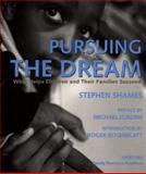 Pursuing the Dream, Stephen Shames, 0893817570
