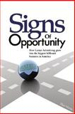 Signs of Opportunity : How Lamar Advertising Company Became the Biggest Business of Its Kind in the U.S.A, Marin, Dan, 0925417572