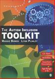 The Autism Inclusion Toolkit : Training Materials and Facilitator Notes, Bowen, Maggie and Plimley, Lynn, 141294757X