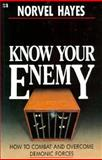 Know Your Enemy, Norvel Hayes, 0892747579