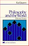 Philosophy and the World, Karl Jaspers, 0895267578