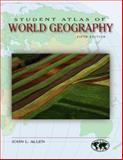 Student Atlas of World Geography, Allen, John L., 0073527572
