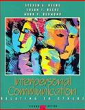 Interpersonal Communication : Relating to Others, Beebe, Steven A. and Beebe, Susan J., 0205287573