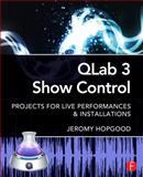 QLab 3 Show Control, Jeromy Hopgood, 0415857570