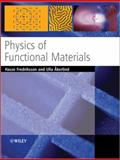 Physics of Functional Materials, Fredriksson, Hasse and Ã…kerlind, Ulla, 0470517573