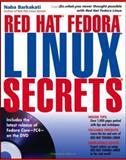 Red Hat Fedora Linux Secrets, Nabajyoti Barkakati and Naba Barkakati, 0471747572