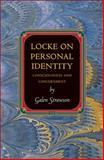 Locke on Personal Identity : Consciousness and Concernment, Strawson, Galen, 0691147574