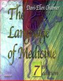 The Language of Medicine, Chabner, Bruce A. and Chabner, Davi-Ellen, 0721697577