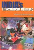 India's Investment Climate : Voices of Indian Business, Ferrari, Aurora and Dhingra, Inderbir Singh, 0821377574