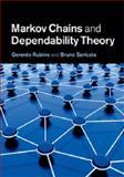 Markov Chains and Dependability Theory, Rubino, Gerardo and Sericola, Bruno, 1107007577