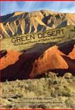 Green Desert : The Life and Poetry of Olzhas Suleimenov, Olzhas Suleimenov, 1609277570