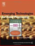 Emerging Technologies for Food Processing, Sun, Da-Wen, 0126767572