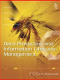 Data Protection and Information Lifecycle Management, Petrocelli, Tom, 0131927574