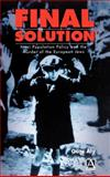 Final Solution : Nazi Population Policy and the Murder of the European Jew, Aly, Gotz, 0340677570