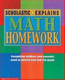 Scholastic Explains Math Homework, Scholastic, Inc. Staff, 0590397575
