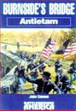 Burnside's Bridge, Antietam, John Cannan, 0850527570