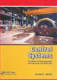 Control Systems a State Variable Approach, Jairath, Anoop, 1420077570