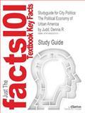 Studyguide for City Politics, Cram101 Textbook Reviews, 1490207570