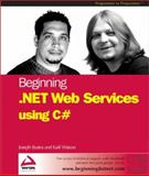 .NET Web Services with C#, Watson, Karli and Bustos, Joseph, 1861007574