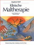 Klinische Maltherapie, Ecker, Susanne and Wolff, Siegfried, 3642707572