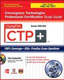 CompTIA CTP+ : Convergence Technologies Professional, Carpenter, Tom, 0071767576