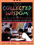 Collected Wisdom 1st Edition