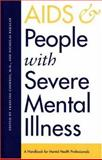 AIDS and People with Severe Mental Illness, , 0300067577