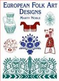 European Folk Art Designs, Marty Noble, 0486437574