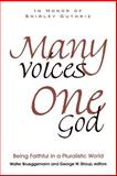 Many Voices, One God, Shirley C. Guthrie, 0664257577