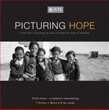 Picturing Hope : In the Face of Poverty, as Seen Through the Eyes of Teachers, Olivier, Tilla and Wood, Lesley, 0702177571
