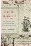 Samuel de Champlain Before 1604 : Des Sauvages and other Documents Related to the Period, Heidenreich, Conrad, 0773537570