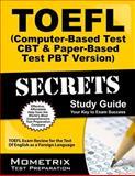 TOEFL Secrets (Computer-Based Test Cbt and Paper-Based Test Pbt Version) 9781614037576