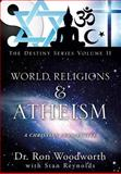 World Religions and Atheism, Ron Woodworth, 1625097573