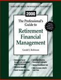 Retirement Financial Management 2000, Robinson, Gerald J., 0156067579