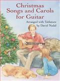 Christmas Songs and Carols for Guitar, David Nadal, 0486427579