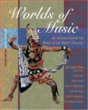 Worlds of Music : Introduction to the Music of the World's People, Titon, Jeff Todd and Fujie, Linda, 0534627579