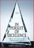 In Pursuit of Excellence, Terry Orlick, 0736067574