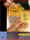 Hands Heal : Communication, Documentation, and Insurance Billing for Manual Therapists, Thompson, Diana L., 0781757576