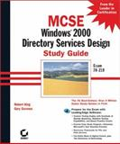MCSE : Windows 2000 Directory Services Design, Govanus, Gary and King, Robert, 0782127576