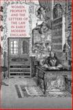 Women, Property, and the Letters of the Law in Early Modern England, , 0802087574
