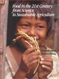 Food in the 21st Century : From Science to Sustainable Agriculture, Shah, Mahendra and Strong, Maurice F., 0821347578