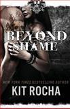 Beyond Shame, Kit Rocha, 1479327573