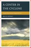 A Center in the Cyclone : Twenty-First Century Clergy Self-care, Epperly, Bruce, 1566997577