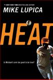Heat, Mike Lupica, 0142407577