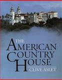 The American Country House, Aslet, Clive, 0300047576