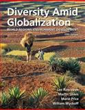 Diversity amid Globalization : World Regions, Environment, Development, Rowntree, Lester and Lewis, Martin, 0321767578