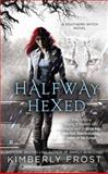 Halfway Hexed, Kimberly Frost, 0425267571